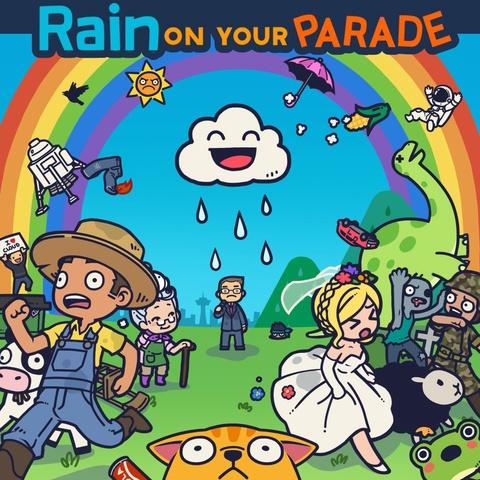 Rain on Your Parade Art